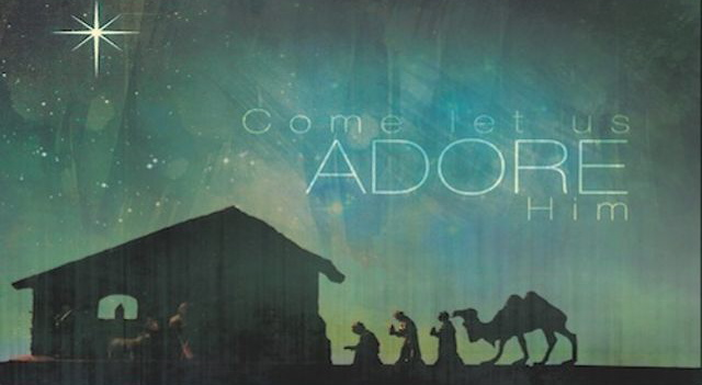 Oh Come Let Us Adore Him Christmas