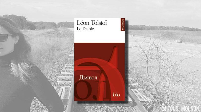 Leon Tolstoi Le Diable Paméla Ramos Si tous moi non