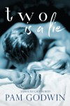 New Release - Two is a Lie