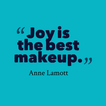 joy-is-the-best-makeup-joy-quotes