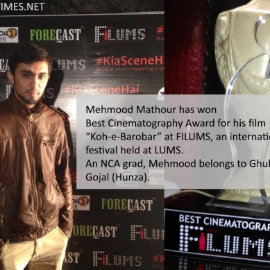 FiLUMS: Mehmood Mathour wins Best Cinematography Award for his film Koh-e-Barobar
