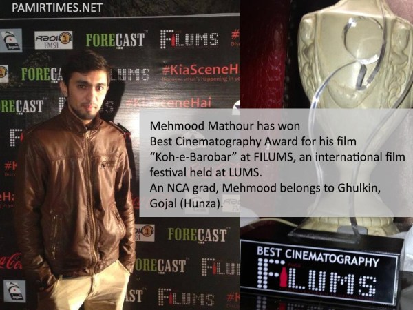 Mehmood is a young filmmaker hailing from Ghulkin Gojal (Upper Hunza)