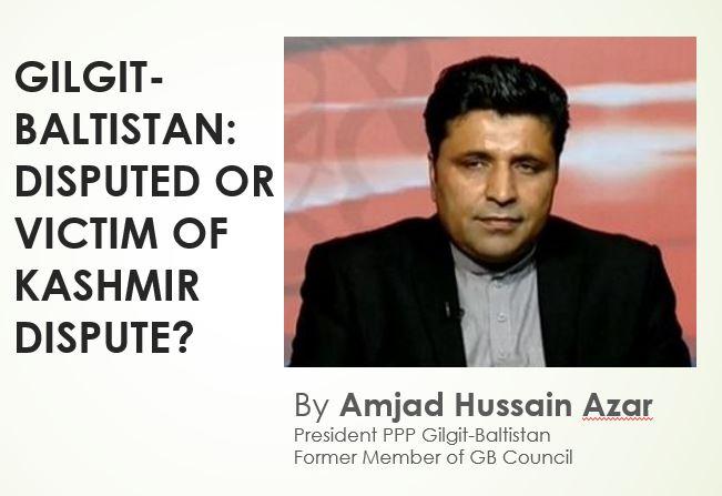 Gilgit-Baltistan: Disputed or victim of Kashmir dispute?