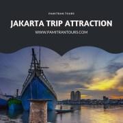 Jakarta Trip Attraction
