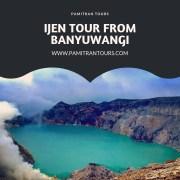 Ijen Tour From Banyuwangi