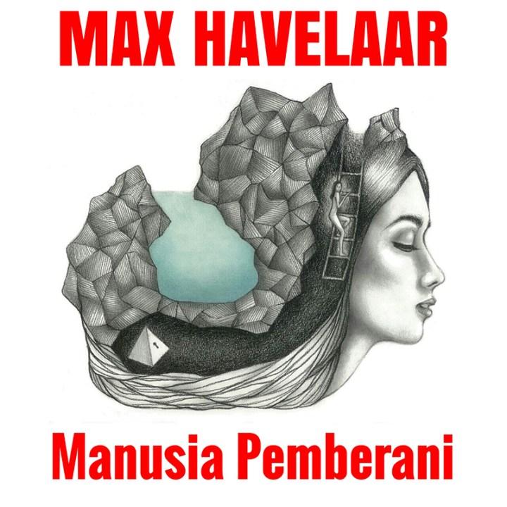 max-havelaar-manusia-pemberani