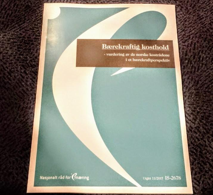 Rapporten ved Nasjonalt råd for ernæring,Bærekraftig kosthold - vurdering av de norske kostrådene i et bærekraftperspektiv