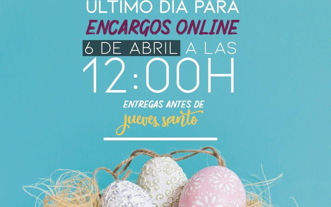 Último Día Pedidos Online Pascua