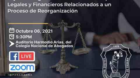 Conversatorio Ley de Reorganización Conciliada-Aspectos Legales y Financieros Relacionados a un Proceso de Reorganización.