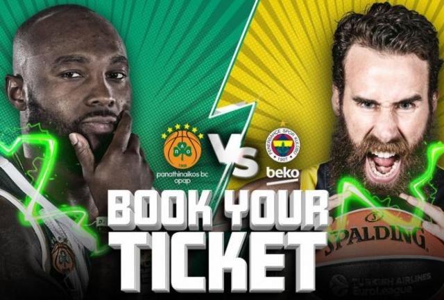 Κυκλοφορούν τα εισιτήρια με τη Φενέρ (Pic) | panathinaikos24.gr