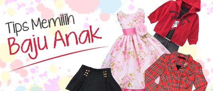 Tips Memiliih Pakaian Anak Perempuan