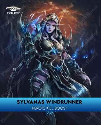 SYLVANAS WINDRUNNER HEROIC KILL BOOST