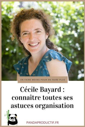 Astuces organisation de Cécile Bayard