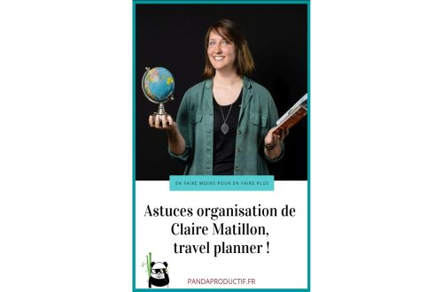interview de claire matillon, travel planner, ses astuces organisation