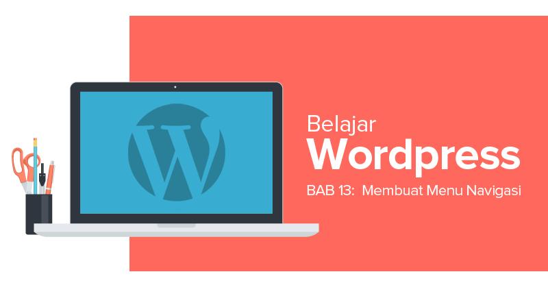 Cara Membuat Menu Navigasi di WordPress