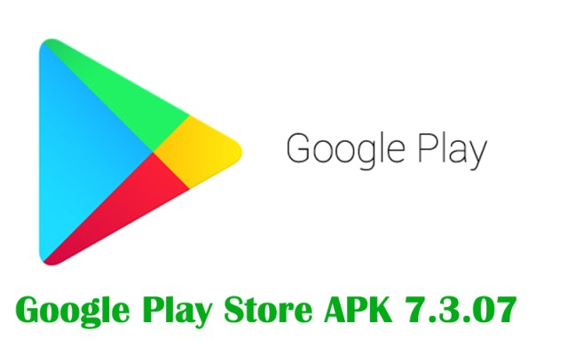 Google, Play Store 7.3.07 APK