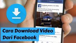 Begini Cara Mudah Download Video di Facebook Tanpa Aplikasi, Bisa Kamu Coba!