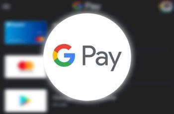 Google Pay Tambah Dukungan Untuk 24 Bank Baru di 23 Negara