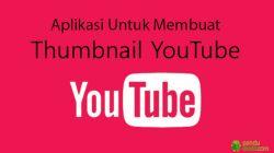 Aplikasi Pembuat Thumbnail YouTube Terbaik