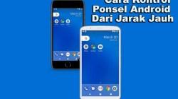 Cara Mengontrol Ponsel Android