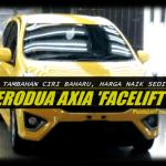 Inilah Rupa Perodua Axia Facelift, Ada Punat Tekan-Mula dan MirrorLink?