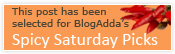 Featured on Blogadda's 'Spicy Saturday Picks'