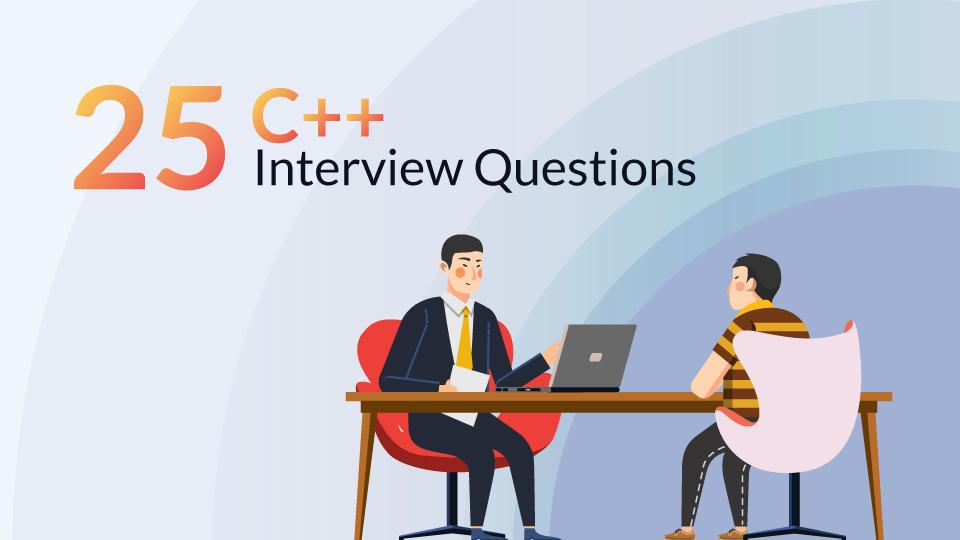 25 Fundamental C++ Interview Questions