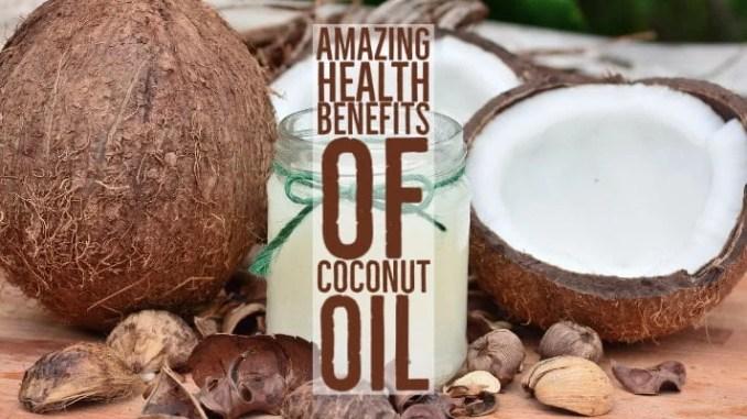Amazing Health Benefits Coconut Oil