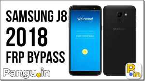 FRP Bypass Galaxy J6 Combination file Without UMT Miracle Box - Pangu in