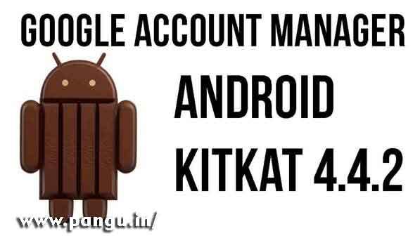 Google Account Manager 4.4.4 Jellybean