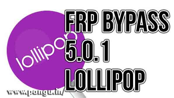 How to Delete Lollipop FRP Bypass 5.0.1, 5.1.1