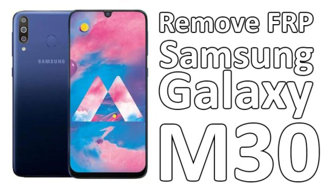 Samsung Galaxy M30 Android 8.1FRP remove