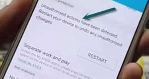 Unauthorised actions detected restart device undo changes