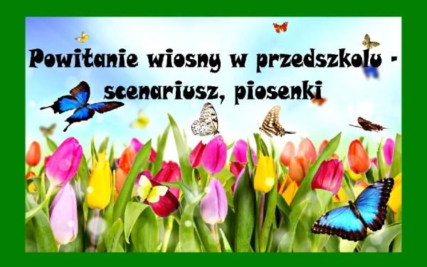 Archiwa Powitanie Wiosny W Przedszkolu Chomikuj Pani Monia