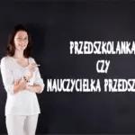 przedszkolanka czy nauczycielka przedszkola