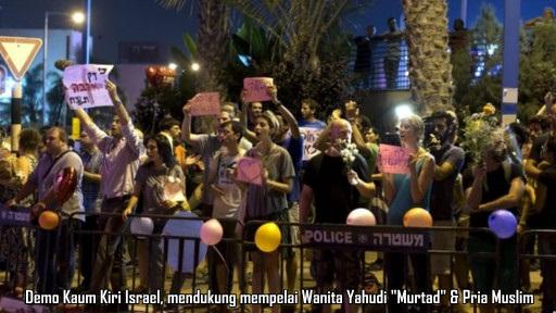 Demo Kaum Kiri Israel Dukung Pernikahan Wanita Yahudi & Pria Muslim
