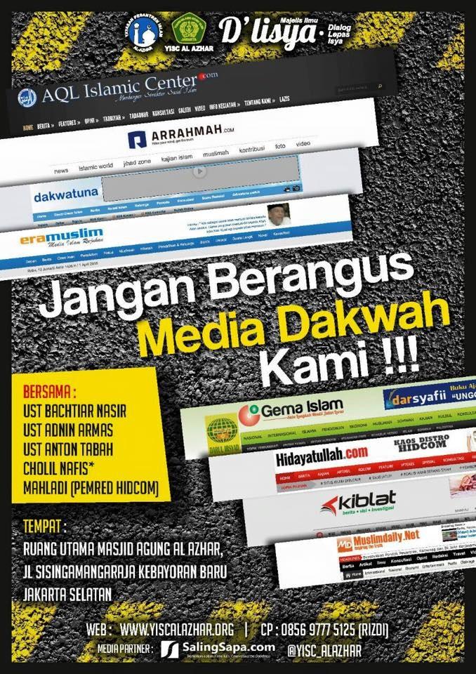 Tabligh Akbar Jangan Berangus Media Islam