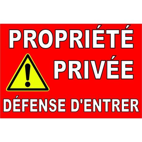 Propriete Privee Defense D Entrer Avec Pictogramme Danger