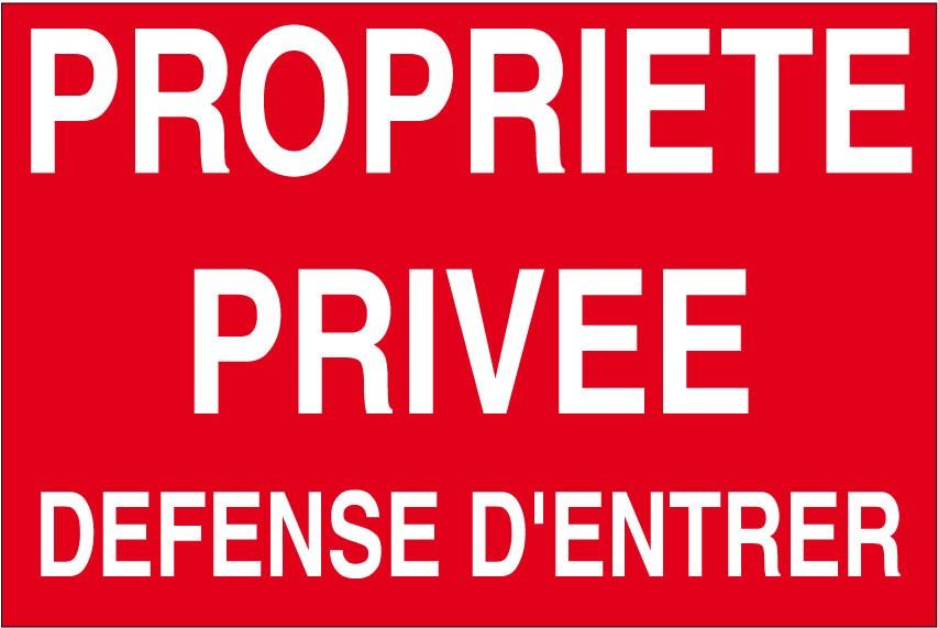 Panneau Propriete Privee Defense D Entrer