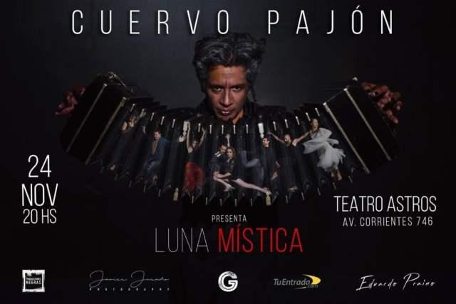 CUERVO PAJÓN presenta LUNA MÍSTICA - Música y danza / arte y embrujo en el Teatro Astros