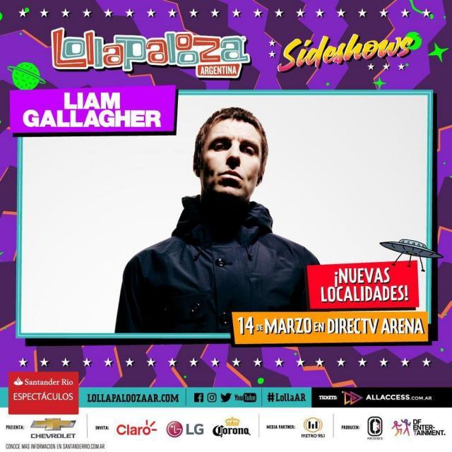 Novedades LOLLAPALOOZA   Liam Gallagher pasa al Estadio Directv Arena