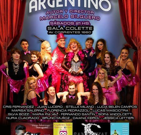 El Gran Cabaret Argentino con la dirección de Marcelo Silgueiro en el Complejo La Plaza