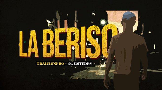 """LA BERISO lanza nueva versión de """"Traicionero"""""""