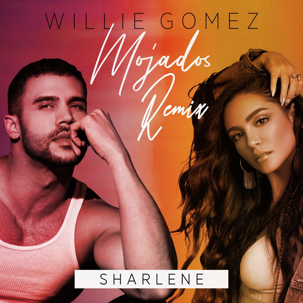 Willie Gomez lanzó el remix de su sencillo «Mojados» al lado de la dominicana Sharlene