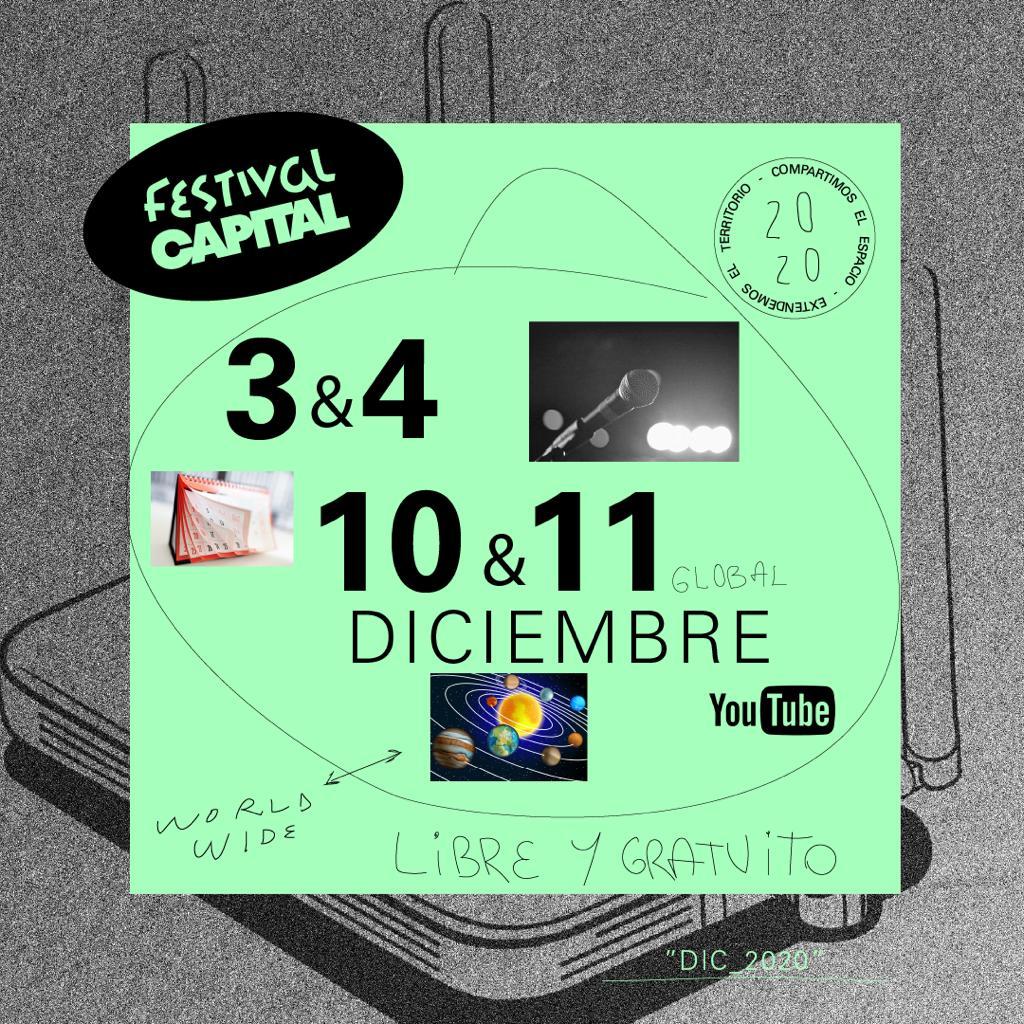Se viene el «Festival Capital» los días 3,4,10 y 11 de diciembre por Youtube Streaming abierto y gratuito
