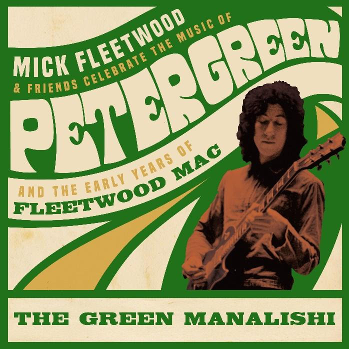 Mick Fleetwood And Friends celebra la música de Peter Green y los primeros años de Fleetwood Mac