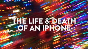 La vida del teu mòbil: The life and death of an iPhone