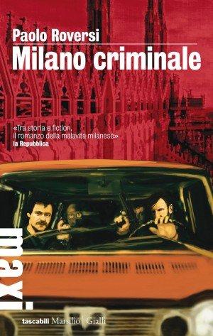 Milano Criminale Roversi BASSA