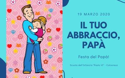 19 marzo 2020: abbracciami, papà!