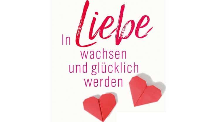 Buchcover: In Liebe wachsen und glücklich werden